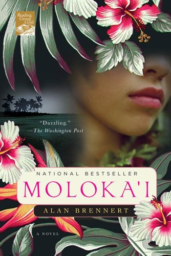 Moloka'i: A Novel  by Alan Brennert