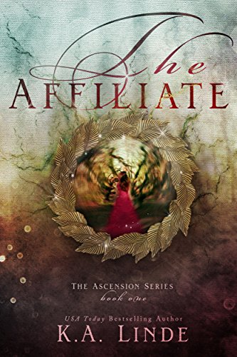 The Affiliate (Ascension Book 1)  by K.A Linde