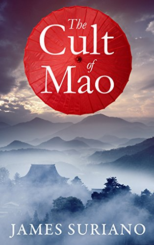 The Cult of Mao  by James Suriano