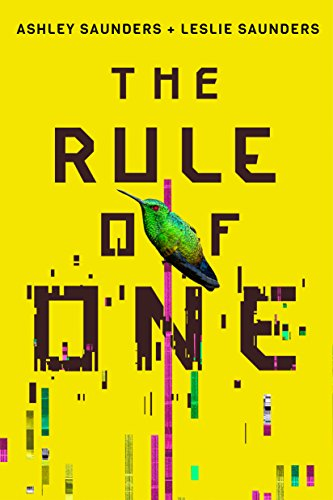 The Rule of One  by Ashley Saunders