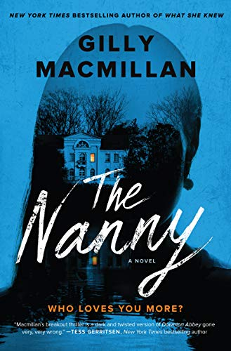 The Nanny: A Novel  by Gilly Macmillan