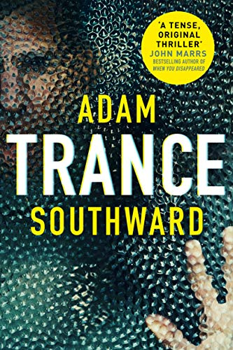 Trance (Alex Madison Book 1)  by Adam Southward
