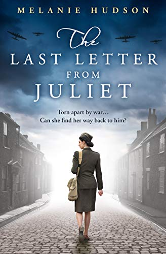 The Last Letter from Juliet by Melanie Hudson
