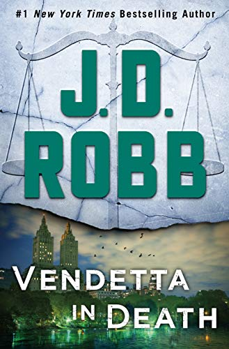 Vendetta in Death: An Eve Dallas Novel (In Death, Book 49)  by J. D. Robb