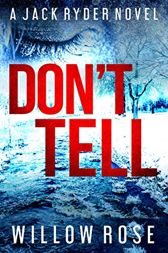 DON'T TELL by Willow Rose