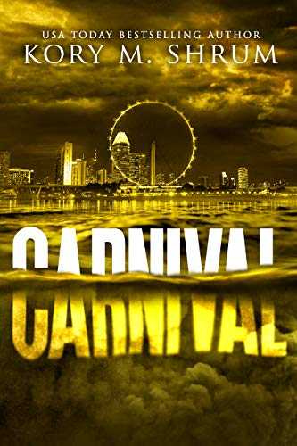 Carnival: A Lou Thorne Thriller (Shadows in the Water Book 4)  by Kory M. Shrum