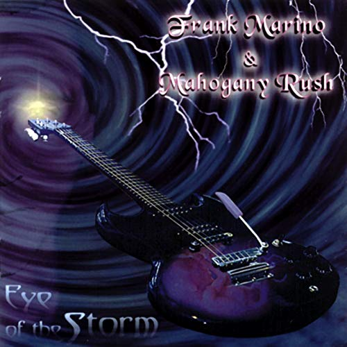Eye of the Storm by Frank Marino & Mahogany Rush