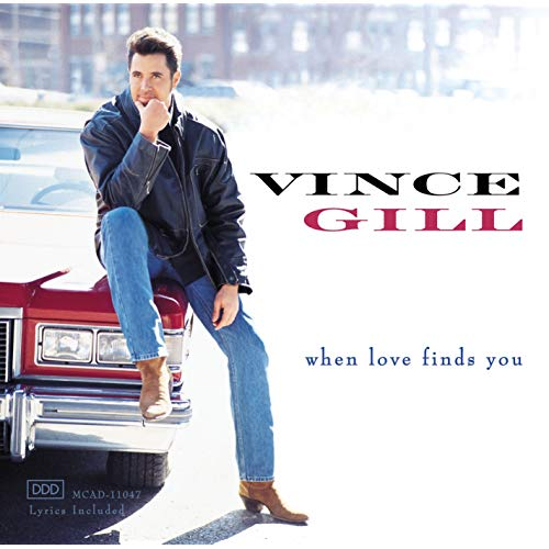 When Love Finds You by Vince Gill