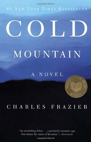 Cold Mountain: A Novel  by Charles Frazier