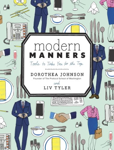 Modern Manners: Tools to Take You to the Top  by Dorothea Johnson