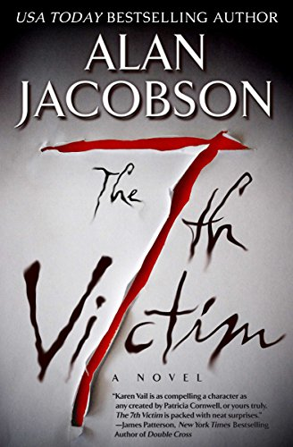 The 7th Victim (The Karen Vail Series, Book 1)                                                 by Alan Jacobson