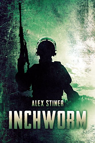 Inchworm: A Novella  by Alex Stiner