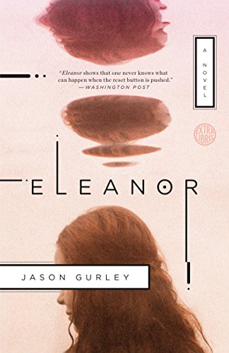 Eleanor: A Novel  by Jason Gurley