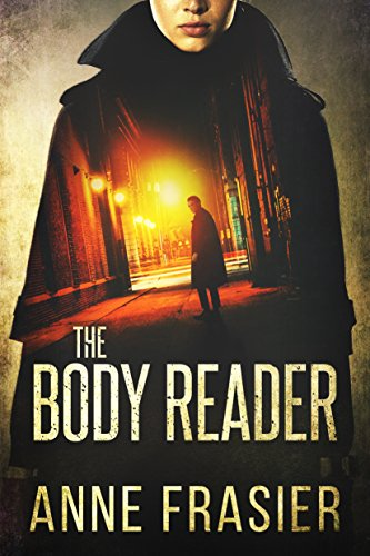 The Body Reader (Detective Jude Fontaine Mysteries Book 1)  by Anne Frasier