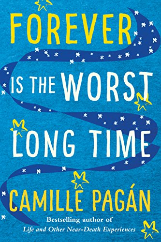 Forever is the Worst Long Time: A Novel  by Camille Pagan