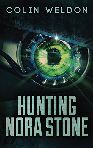 Hunting Nora Stone  by Colin Weldon
