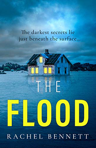 The Flood by Rachel Bennett