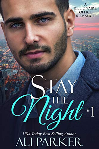 Stay The Night Book 1  by Ali Parker