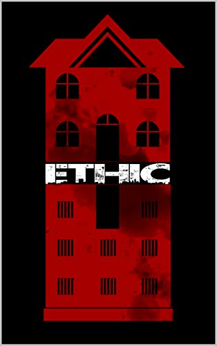 Ethic  by Megan Stockton
