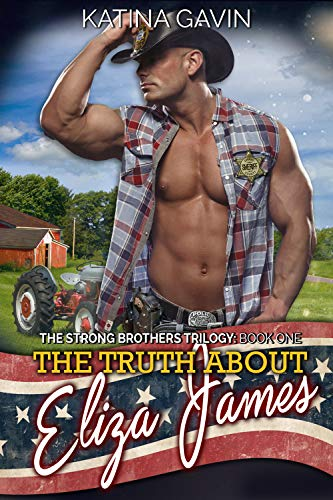 The Truth about Eliza James by Katina Gavin