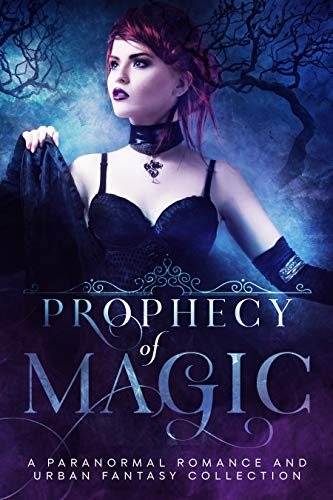 Prophecy of Magic by Multiple Authors