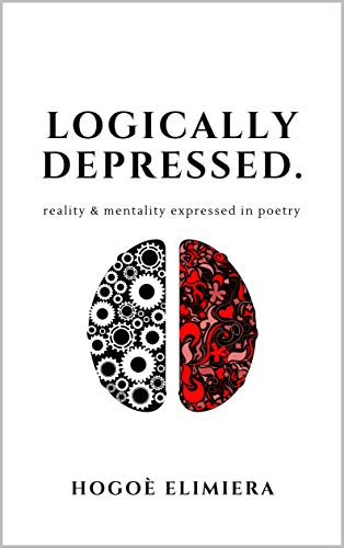 Logically Depressed  by hogoe elimiera