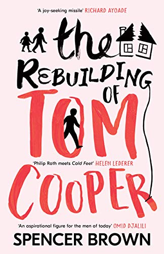 The Rebuilding of Tom Cooper  by Spencer Brown