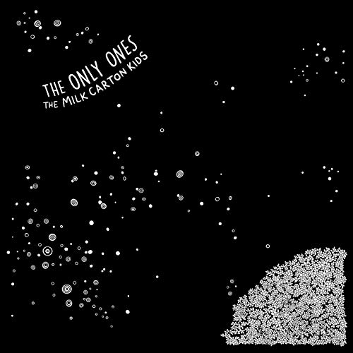 The Only Ones by The Milk Carton Kids