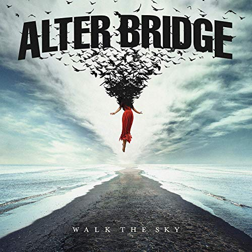 Walk The Sky by Alter Bridge