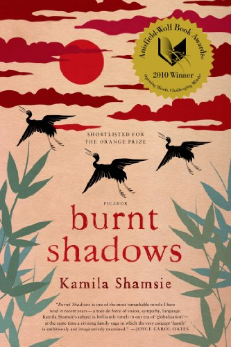 Burnt Shadows: A Novel by Kamila Shamsie