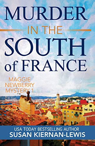 Murder in the South of France by Susan Kiernan-Lewis