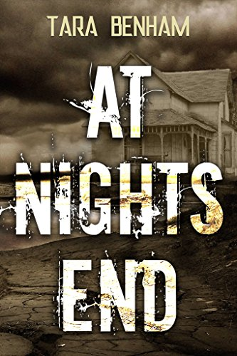 At Night's End                                                 by Tara Benham