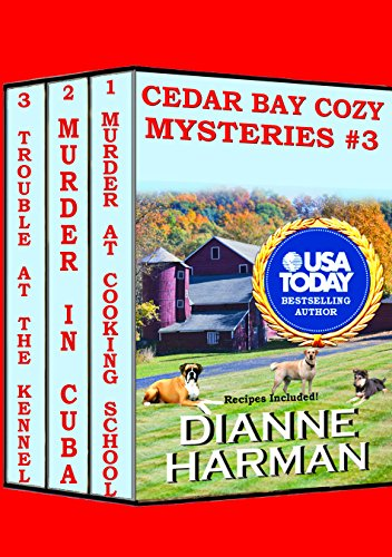 Cedar Bay Cozy Mysteries #3                                                 by Dianne Harman