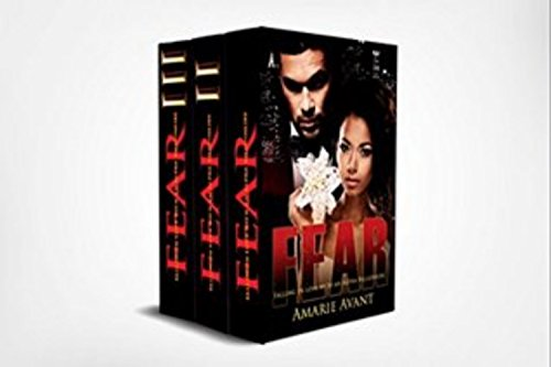 Fear: Falling in Love with an Alpha Billioniare A BWWM Romance The Complete Set (Box Set)                                                 by Amarie Avant