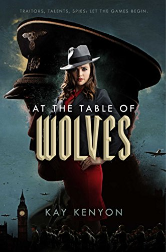 At the Table of Wolves (A Dark Talents Novel Book 1) by Kay Kenyon