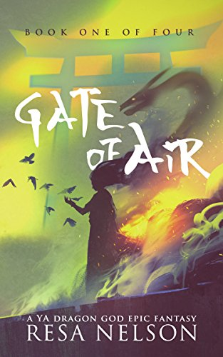 Gate of Air: Book One of Four (Dragon Gods 1)                                                 by Resa Nelson