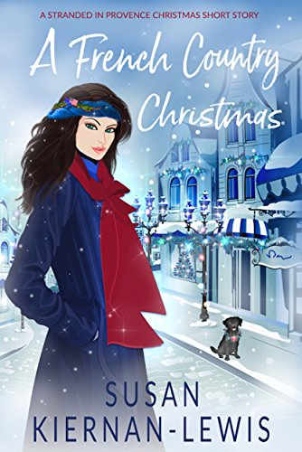 A French Country Christmas by Susan Kiernan-Lewis
