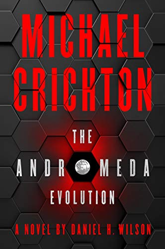 The Andromeda Evolution                                                 by Michael Crichton