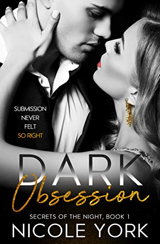 Dark Obsessions by Nicole York