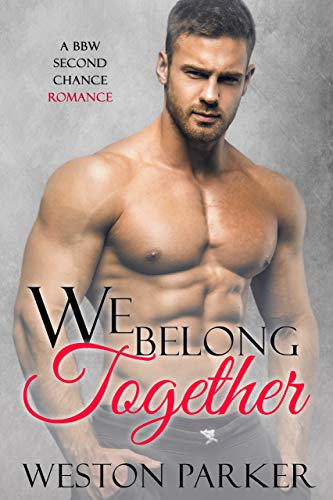 We Belong Together by Weston Parker