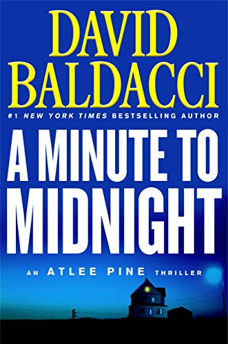 A Minute to Midnight (An Atlee Pine Thriller Book 2)                                                 by David Baldacci