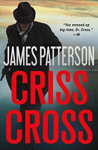 Criss Cross (Alex Cross Book 27)                                                 by James Patterson