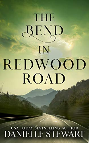The Bend in Redwood Road (Missing Pieces Book 1)                                                 by Danielle Stewart