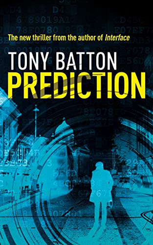 Prediction: Big Data, big danger                                                 by Tony Batton