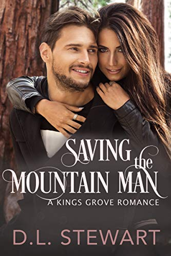 Saving the Mountain Man by D.L. Stewart