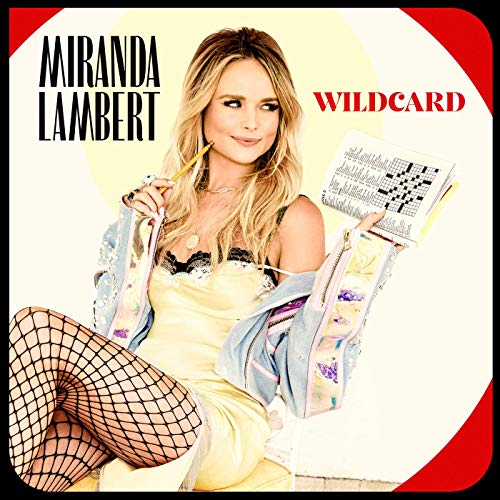 Wildcard by Miranda Lambert