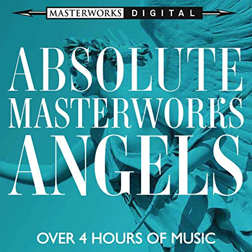 Absolute Masterworks - Angels by Various Authors