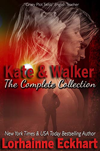Kate & Walker The Collection by Lorhainne Eckhart