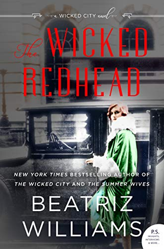 The Wicked Redhead: A Wicked City Novel                                                 by Beatriz Williams