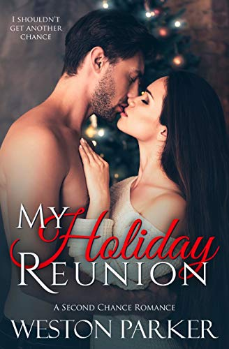 My Holiday Reunion by Weston Parker